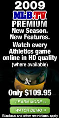 2009 MLB.TV Premium. Watch every A's game online in HD quality.