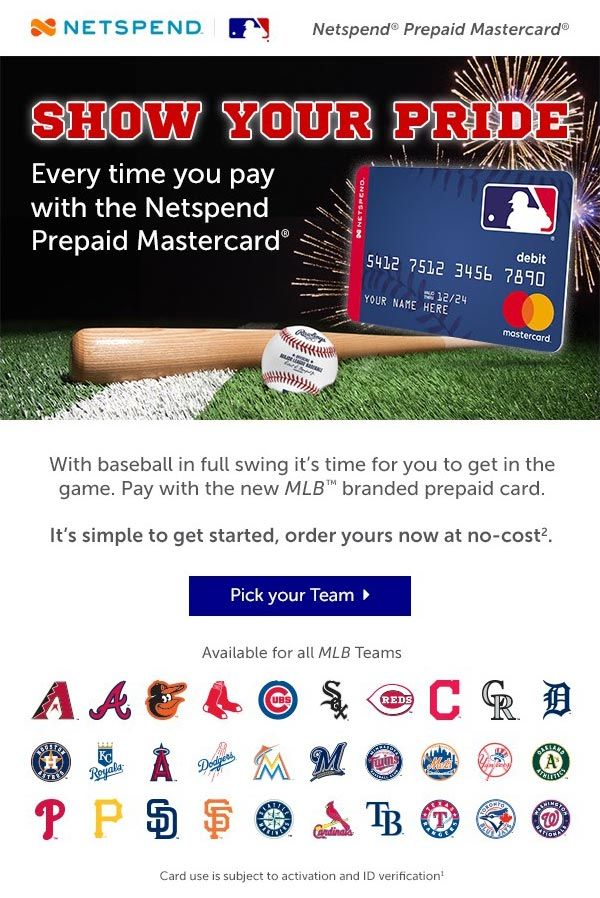 pay with the new mlb branded prepaid card its simple to get started order - Netspend Prepaid Card