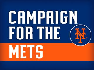 Campaign for the Mets