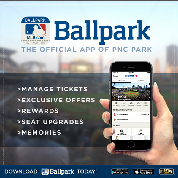 Personalize your visits to PNC Park with the MLB com Ballpark app