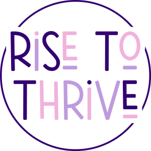 Rise to Thrive