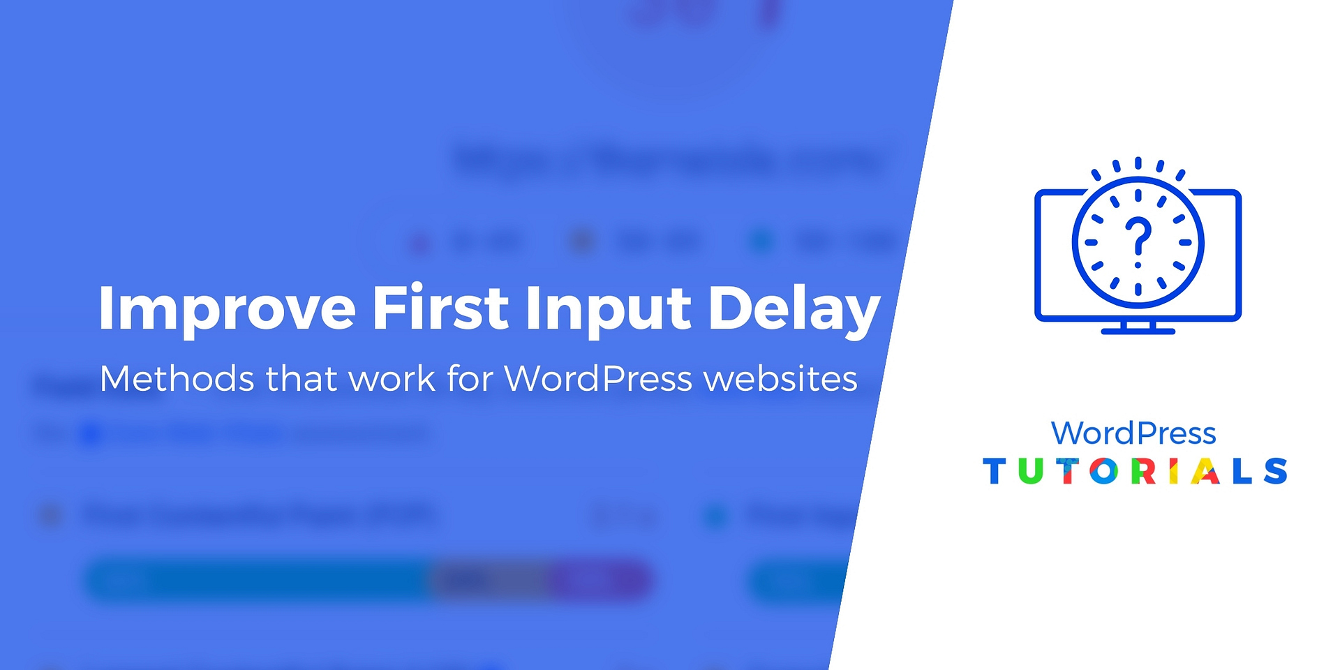 What Is First Input Delay (FID)? How to Reduce It in WordPress