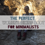 The Perfect Women's Hiking Boot for Minimalists