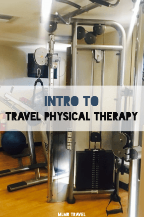 Intro to Travel Physical Therapy - Guide to Travel PT ...