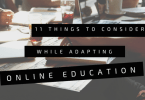 11 things to consider while adapting online education