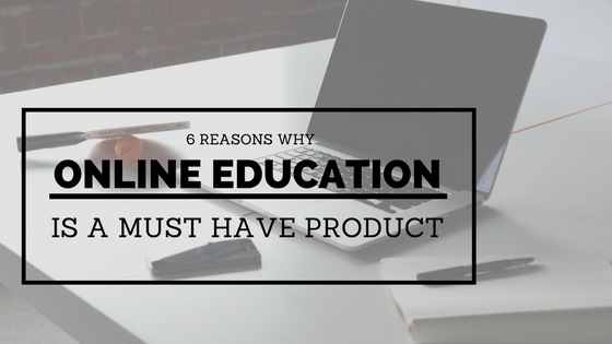 6 reasons why online education is a must have product in MLM