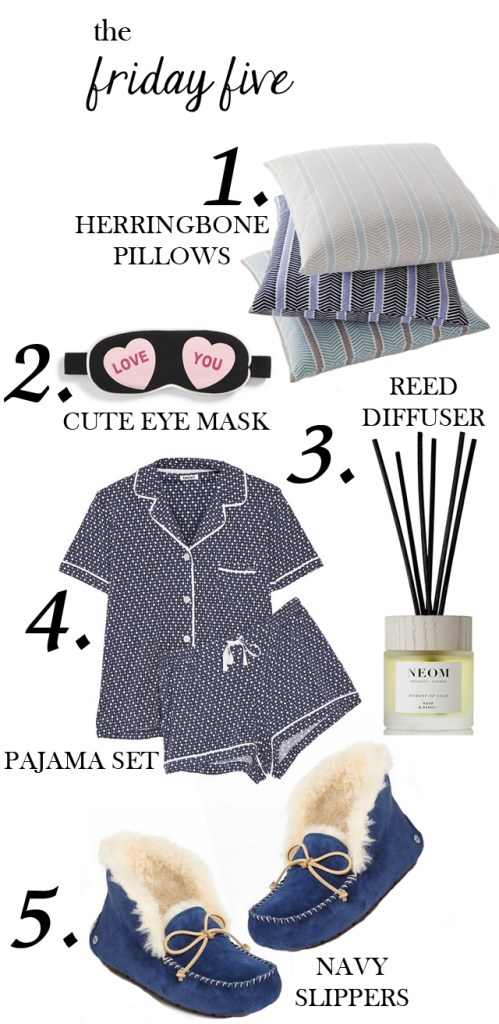 the friday five with herringbone pillows, love you eye mask, dkny polka dot pajama set, rose and neroli reed diffuser and uggpure suede slippers M Loves M @marmar