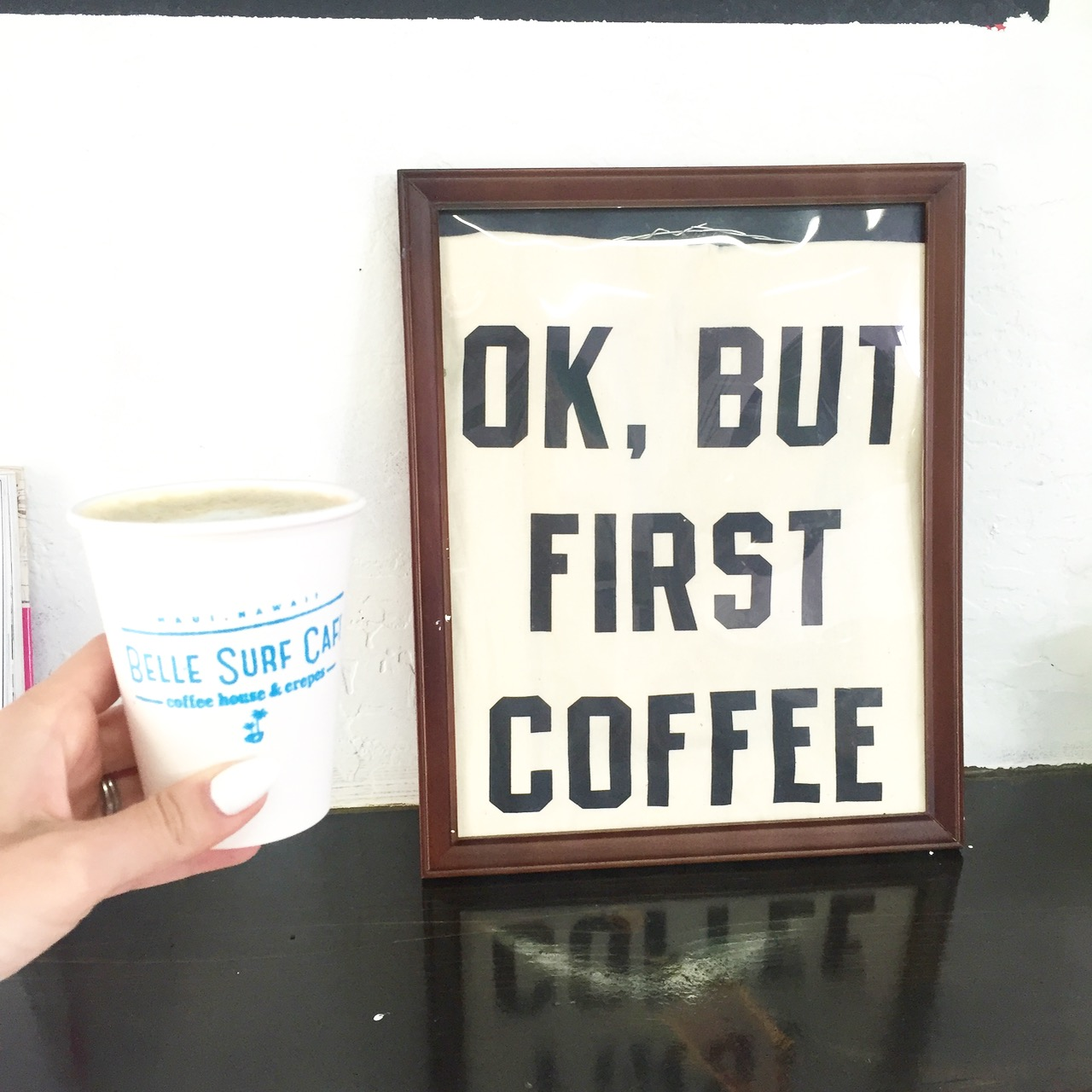 OK but first coffee at Belle Surf Cafe