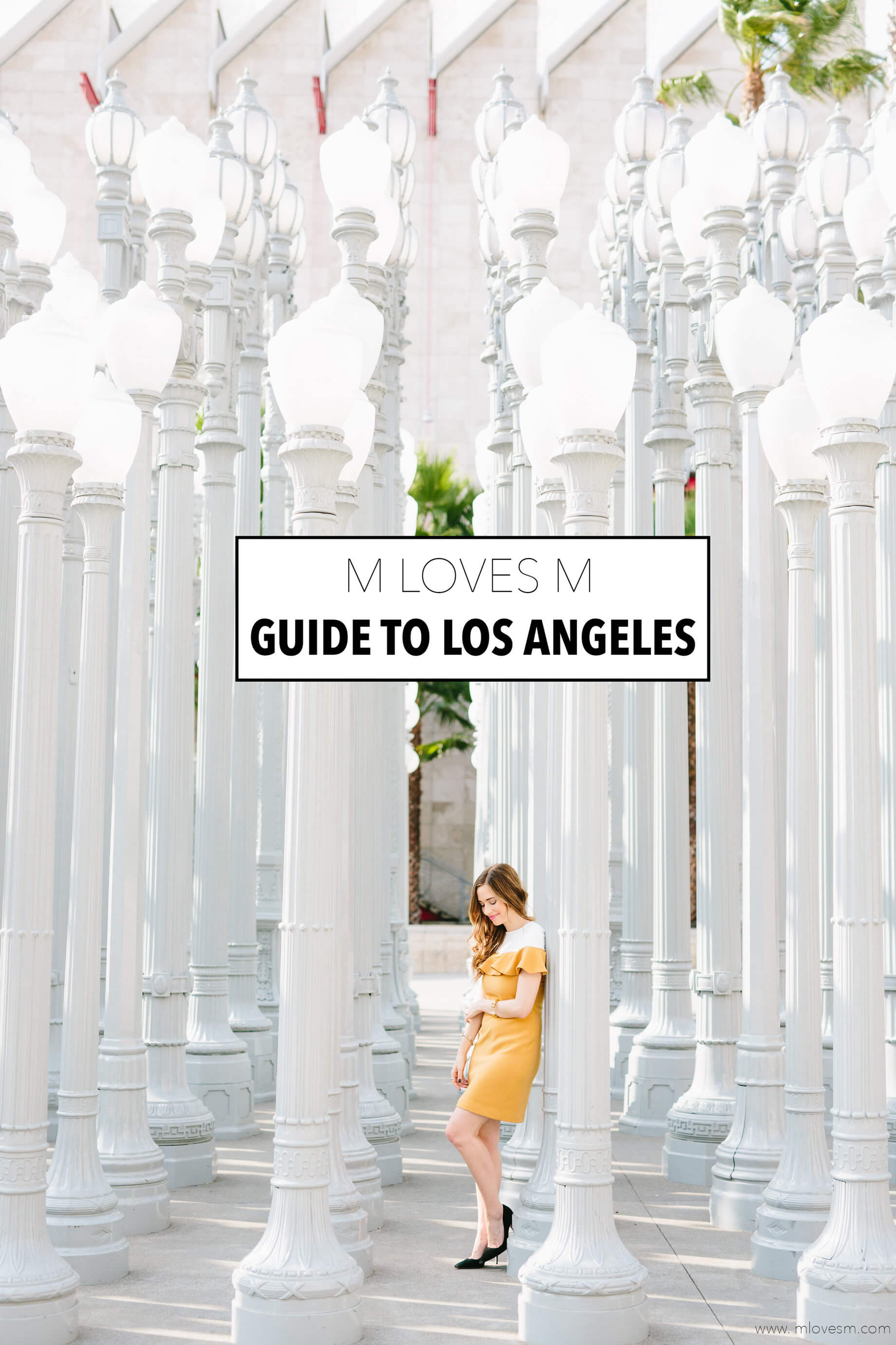 The M Loves M Guide to Los Angeles
