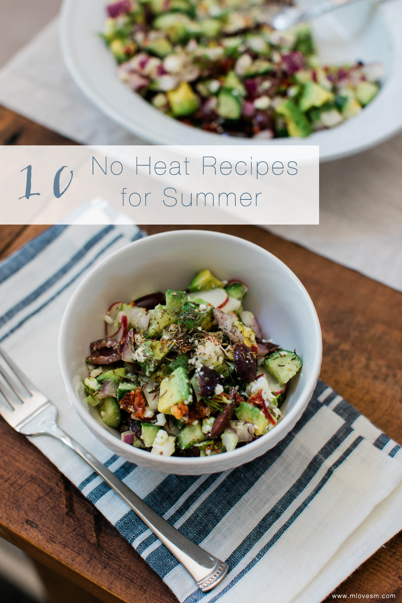 10 no heat summer recipes ideas including an avocado greek salad - M Loves M @marmar