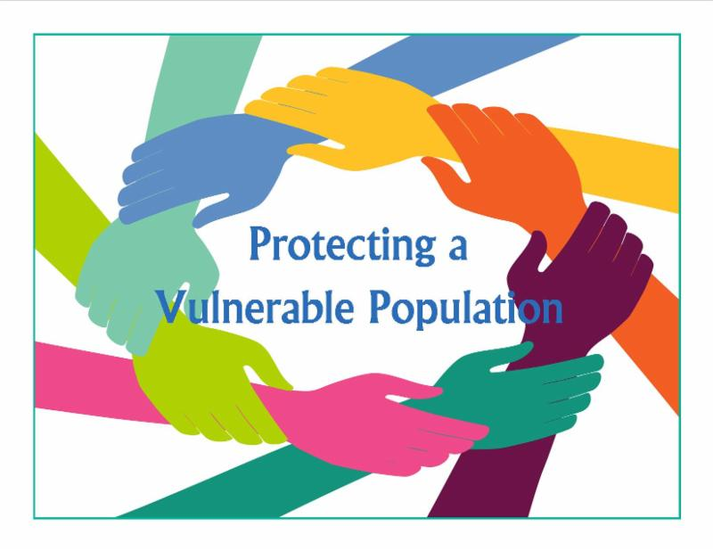 Protecting a Vulnerable Population