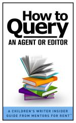 How to Query an Agent or Editor