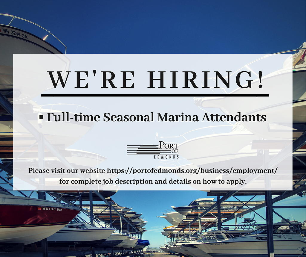 Port Of Edmonds Hiring Full Time Seasonal Marina Attendants