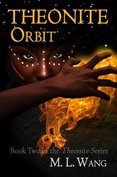 Theonite Book II: Orbit - available on Amazon