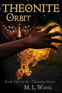Theonite: Orbit by M. L. Wang