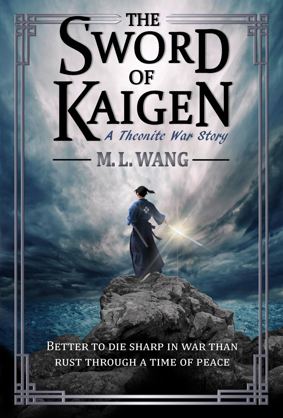 The Sword of Kaigen by M. L. Wang