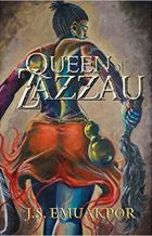Queen of Zazzau by J. S. Emuakpor for African SFF list (historical fantasy book)