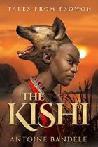 The Kishi by Antoine Bandele Cover for African SFF list (dark fantasy book)