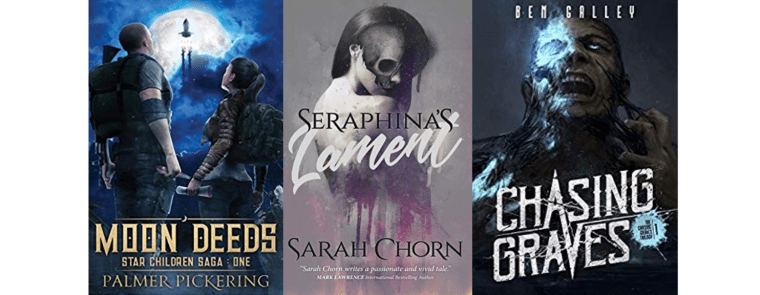 SPFBO semi-finalist book covers (Moon Deeds by Palmer Pickering, Seraphina's Lament by Sarah Chorn, Chasing Graves by Ben Galley)