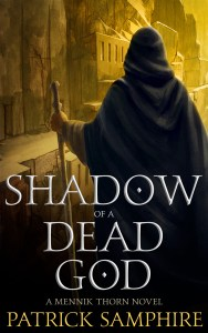 Shadow of a Dead God by Patrick Samphire (epic fantasy) cover for SPFBO Finalist Sale
