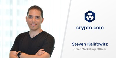 Crypto.com Appoints Steven Kalifowitz as Chief Marketing Officer