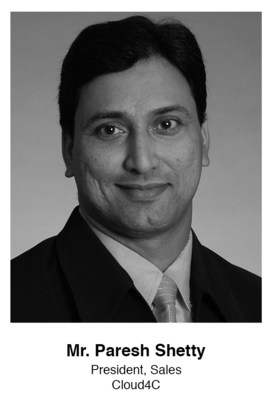 Mr. Paresh Shetty, President Sales, Cloud4C (PRNewsfoto/Cloud4C)