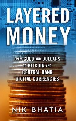Layered Money