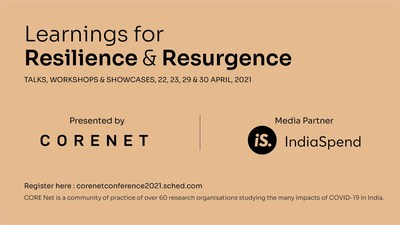 The CORE Net conference, in partnership with IndiaSpend, will focus on thematic learnings around food security, nutrition, health systems, frontline health workers, gender issues, migration, livelihoods, social security, and other issues through the lens of COVID-19.