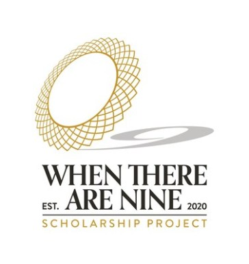 The When There Are Nine Scholarship Project will help get women into law school and with the financial difficulties of entering the field. (Image credit: When There Are Nine Scholarship Project)