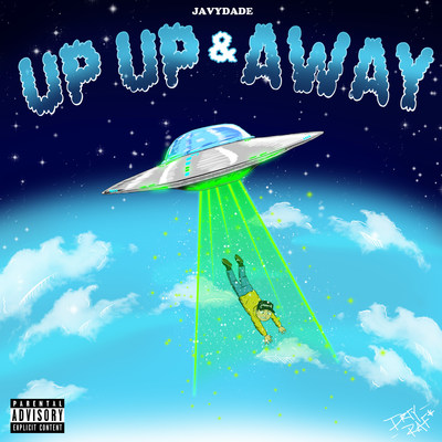 "New artwork for JavyDade Single ""Up Up and Away"""