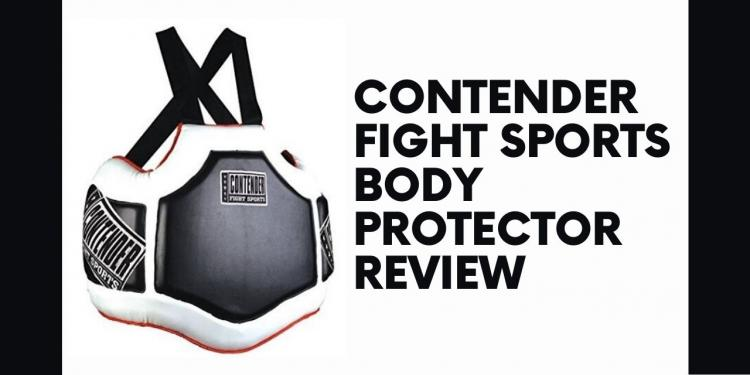 Contender Fight Sports Body Protector Review