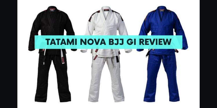 Tatami Nova BJJ Gi Review