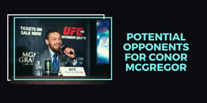 Potential Opponents for Conor McGregor in 2019