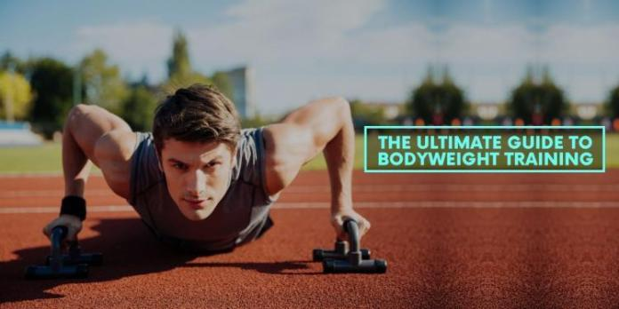 The Ultimate Guide to Bodyweight Training