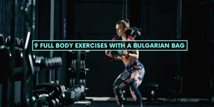 9 Full Body Exercises With A Bulgarian Bag