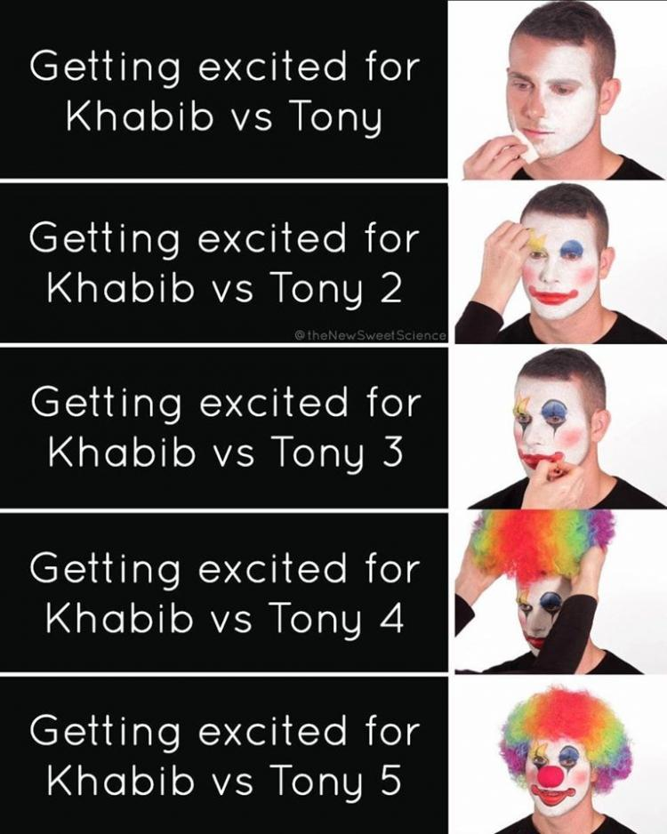 getting excited for khabib ferguson fight clown meme