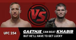 Gaethje Can Beat Khabib But He'll Have To Get Lucky