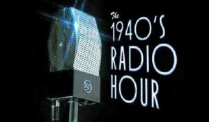 1940's Radio Hour