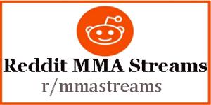 Reddit MMA Streams