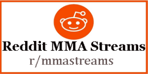 Reddit MMA Streams