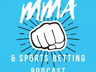 The MMA & Sports Betting Podcast