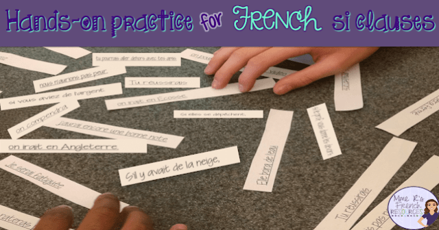 Kinesthetic learning activity for practicing French si clauses