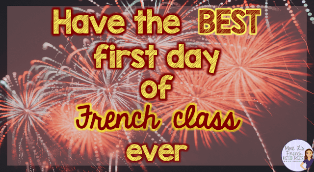 How to have the best first day of French class ever! Find ideas and resources for the first day of school.