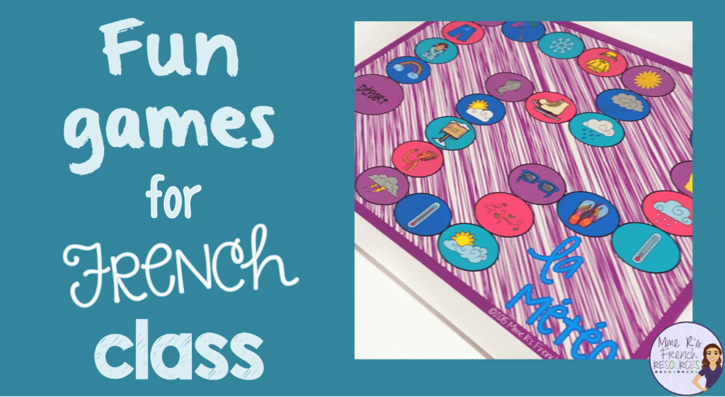 French Class Games Students Love Mme R S French Resources