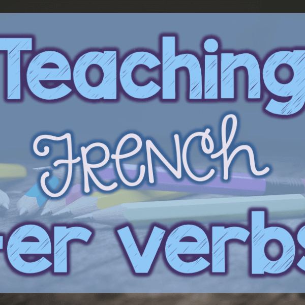 How to teach French -er verbs