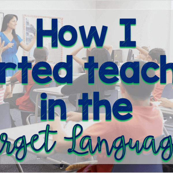 How I started teaching in the target language