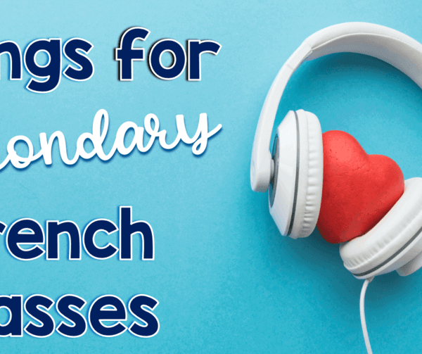 Songs to Play in French Class