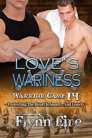 Love's Wariness by Flynn Eire
