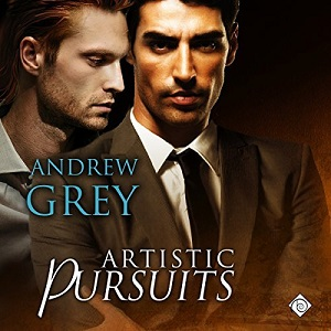 Artistic Pursuits by Andrew Grey ~ Audiobook