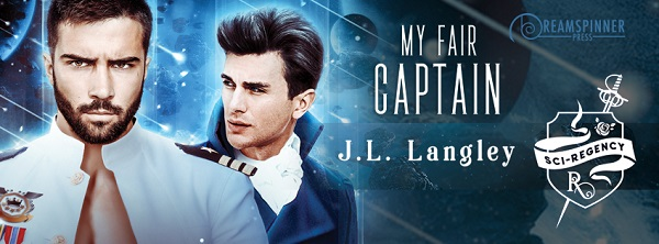 My Fair Captain by J.L. Langley Guest Post, Excerpt & Giveaway!